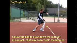 Feeling The Ball On Your Racquet And Hitting Effortlessly