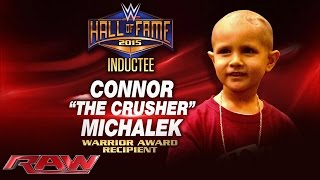 Nonton Connor Michalek to receive first-ever Warrior Award at 2015 WWE Hall of Fame: Raw, March 9, 2015 Film Subtitle Indonesia Streaming Movie Download