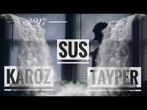 Karoz X Tayper - Sus (видео)