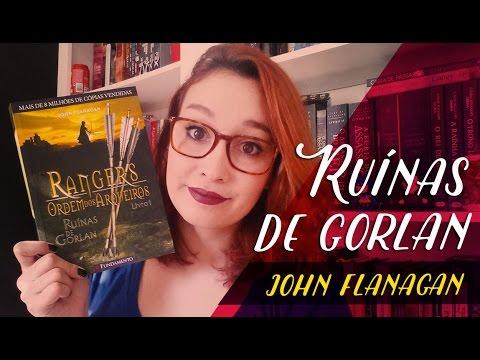 Rangers #1: Ruínas de Gorlan (John Flanagan)   Resenhando Sonhos