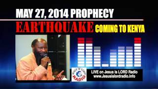 PRONOUNCE JUDGMENT | EARTHQUAKE&SINKHOLE Coming To Kenya