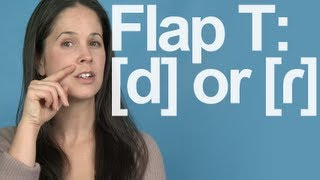 Flap T  Really a D Sound American English Pronunciation