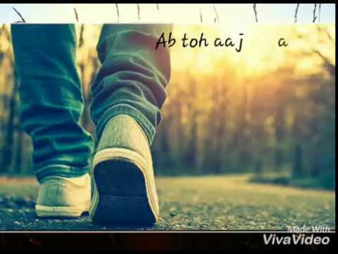 Ab toh aaj