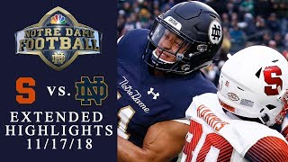 Syracuse vs. Notre Dame | EXTENDED HIGHLIGHTS | 11/17/18 | NBC Sports