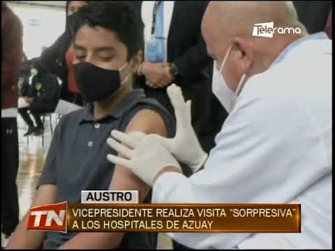 Vicepresidente realiza visita sorpresiva a los hospitales de Azuay