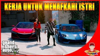 Video GTA V MOD INDONESIA (17) - KERJA SUPIR UNTUK MENAFKAHI ISTRI 😂 😂 MP3, 3GP, MP4, WEBM, AVI, FLV Oktober 2017