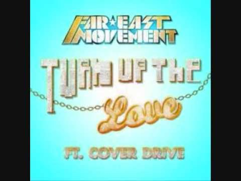 Far East Movement Turn Up The Love fea Cover Drive