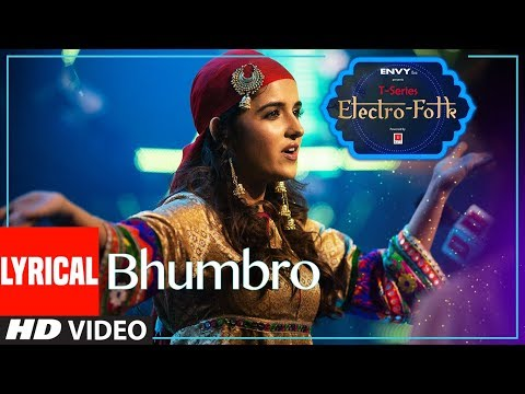 ELECTRO FOLK: BHUMBRO Lyrical   Shirley Setia, Parry G & Aditya Dev   T-Series