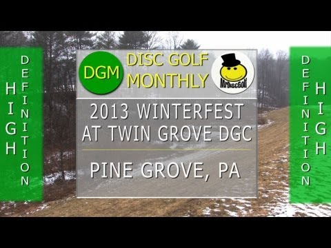 monthly - The 2013 Winterfest tournament at the Twin Grove DGC in Pine Grove PA.