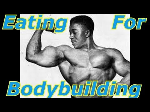 Eating For Bodybuilding – Bodybuilding Tips To Get Big