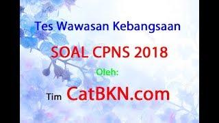 Download Video Contoh Soal TWK CPNS 2018 dan Jawabannya PDF MP3 3GP MP4