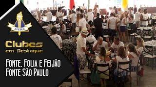 Clube em Destaque 24-02-2014 Fonte, Feijão e Folia. Feijoada na Fonte São Paulo. Aniversário da APESEC