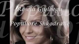Rosela Gjylbegu - Popullore Shkodrane
