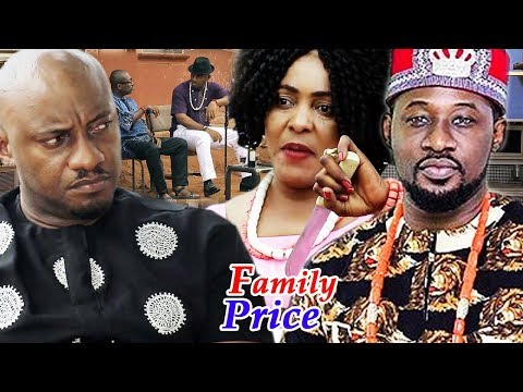 Family Price Season 3 & 4 - ( Yul Edochie ) 2019 Latest Nigerian Movie