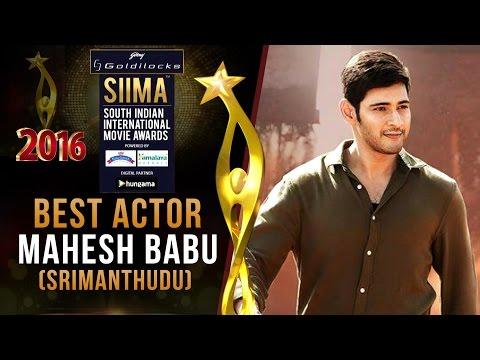 Download SIIMA 2016 Best Actor Telugu | Mahesh Babu - Srimanthudu HD Mp4 3GP Video and MP3
