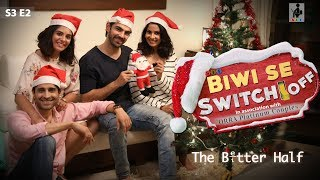 Video SIT   The Better Half   BIWI SE SWITCH OFF   S3E2   Chhavi Mittal   Karan V Grover MP3, 3GP, MP4, WEBM, AVI, FLV Januari 2019