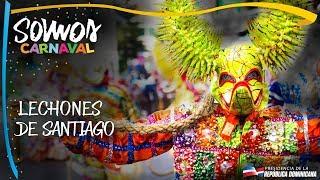 Somos Carnaval, Lechones De Santiago