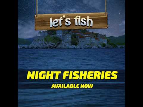 Night Fisheries - Let's Fish