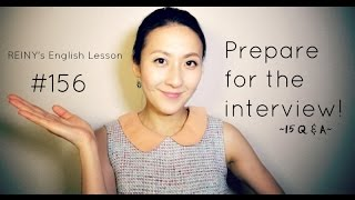 REINY先生の英会話#156 Prepare for the interview!