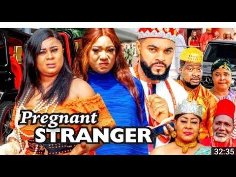 PREGNANT STRANGER SEASON 5 & 6 -LATEST MOVIE 2021 LATEST NIGERIA NOLLYWOOD MOVIE