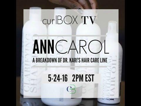 curlbox tv: A breakdown of Dr. Kari's new AnnCarol line!