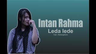 Download lagu Leda Lede Intan Rahma Mp3