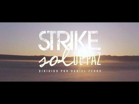 Strike - STRIKE - SOL DE PAZ - EP 2014 Gravado em Los Angeles/CA Direção: Daniel Ferro Produção Musical: Tadeu Patolla Sol de Paz Marcelo Mancini / André Maini Se a v...