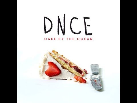 Cake By The Ocean (Clean Version) (Audio) - DNCE