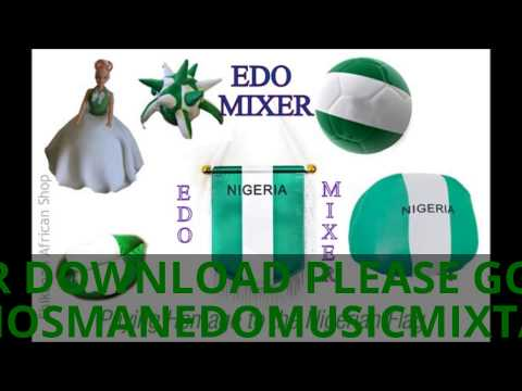 OMWENGHO edo/benin music dj mix VOL 21