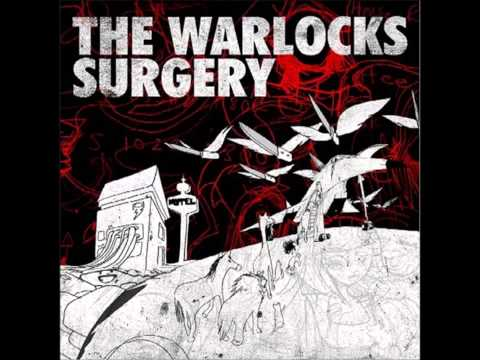 The Warlocks - Surgery (2005) [Full Album HQ]