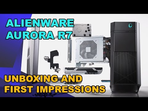 Alienware Aurora R7 - First Impressions / Unboxing!