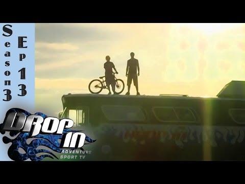 Drop In Season 3 Ep. 13 (Freeride mountain bike TV Series)