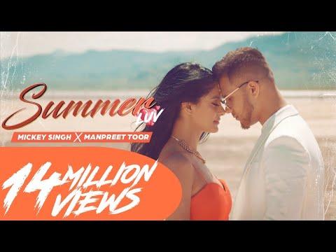 Mickey Singh X Manpreet Toor - Summer Luv |  Latest Punjabi Songs 2020