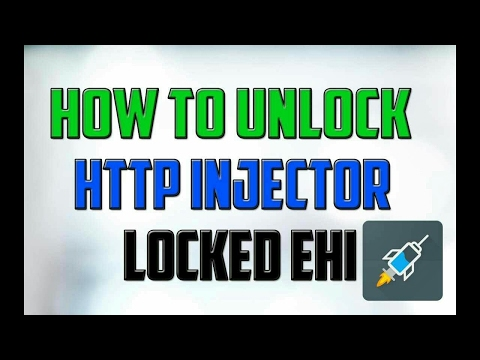 HACKED 2017 | HTTP INJECTOR Unblock Root & Sniff Ehi | Complete Tutorial | Download Pro Apps