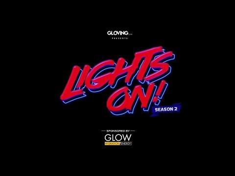 Lights On! - Season 2 - Episode 4 -  Grand Finals Match Reveal [gloving.com