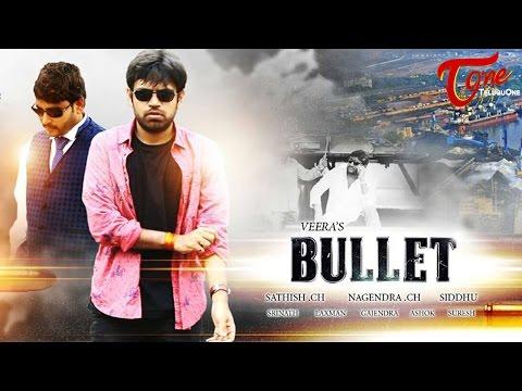BULLET | Telugu Short Film 2016 | Directed by K. Veera