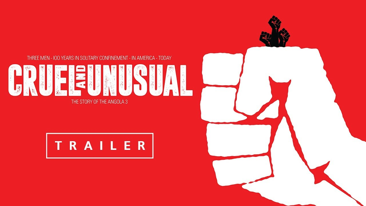 Three Men-100 Years in Solitary Confinement-in America-Today. Watch 'Cruel And Unusual' Documentary (Trailer)