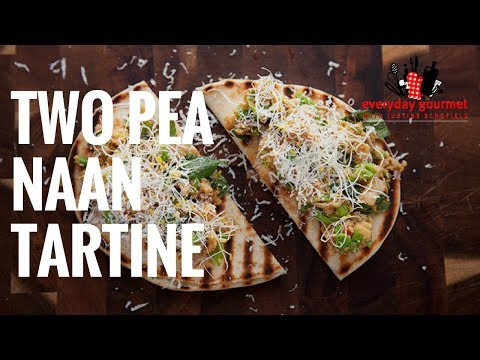 Mission Two Pea Naan Tartine   Everyday Gourmet S6 E65