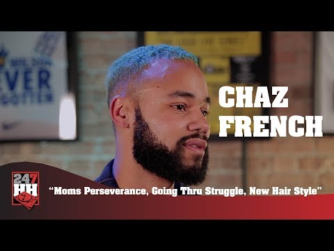 New hairstyle - Chaz French - Moms Perseverance, Going Thru Struggle, New Hair Style (247HH Exclusive)