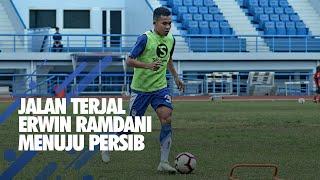 Video Jalan Terjal Erwin Ramdani Menuju Persib Bandung MP3, 3GP, MP4, WEBM, AVI, FLV Januari 2019
