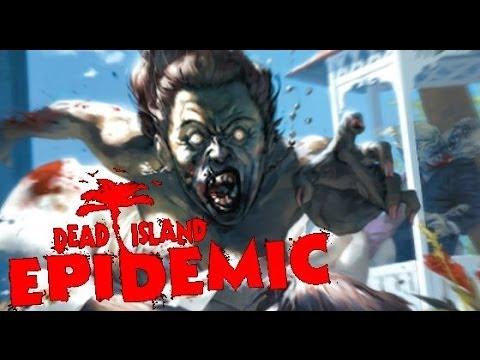 ЦЕНИМ НОВУЮ ИГРУЛЬКУ - Dead Island: Epidemic