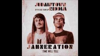 Jahneration - Time ago tell (Judaintown Riddim)