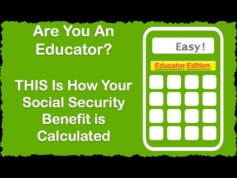 4 Simple Steps to Calculating Your Social Security Benefit: Educator Edition