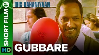 Video Gubbare | Short Film | Nana Patekar, Rohit Roy & Anita Hassanandani MP3, 3GP, MP4, WEBM, AVI, FLV Agustus 2018