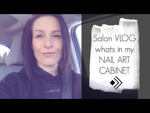 NAIL SALON VLOG  what's in my nail art cabinet