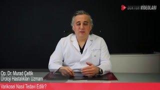 Op.Dr. Murad Çeltik - Varikosel Nasıl Tedavi Edilir