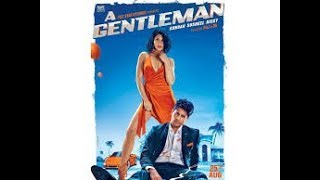 Nonton A Gentleman 2017 Hd Full Video Siddharth Malhotra Jacqueline Fernandez Launch Event Film Subtitle Indonesia Streaming Movie Download