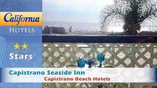 Capistrano Beach (CA) United States  city photo : Capistrano Seaside Inn, Capistrano Beach Hotels - California