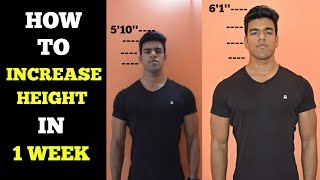 How To Increase Height In 1 Week
