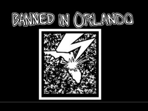 BANNED in ORLANDO